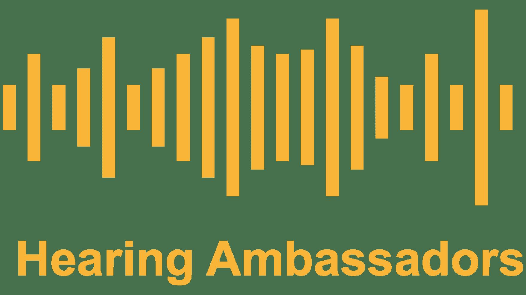 Hearing Ambassadors